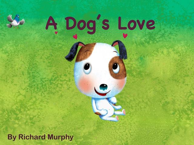 A Dog's Love  by Richard Murphy