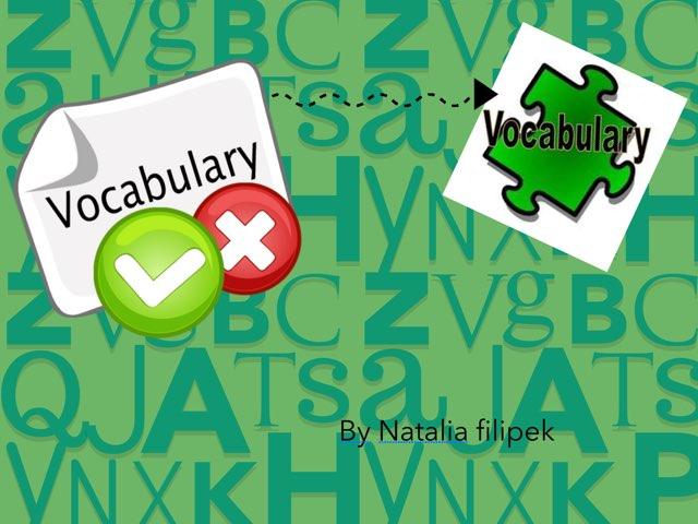 Vocabulary  by Natalia Filipek