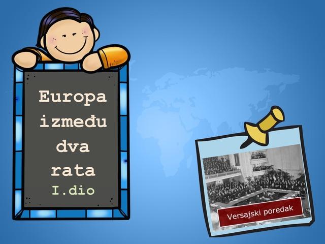 Europa između dva rata - I.dio by Sonja Perković