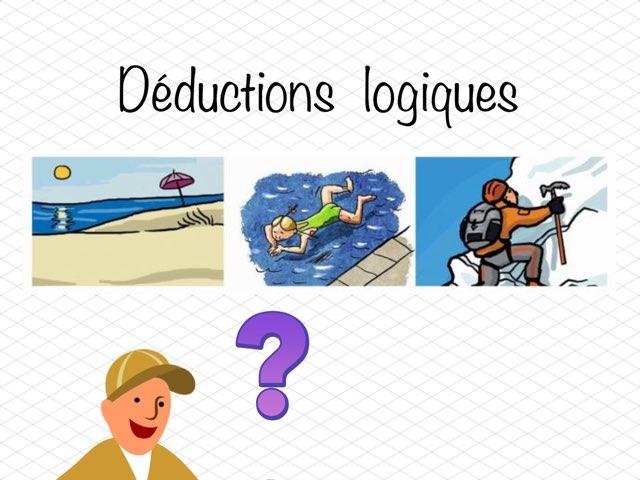 Déductions Logiques by Seve Haudebourg