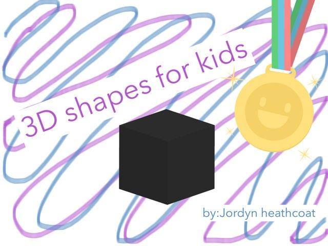 3d shapes for kids by jordyn heathcoat