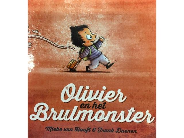 Olivier En Het Brulmonster by Zoë de Noyette