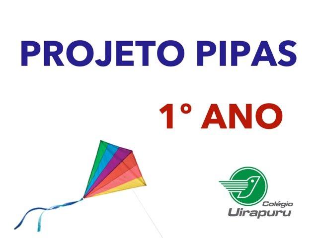 Pipas 1º ANO by Fundamental 1 Uirapuru