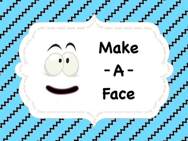 Make-A-Face by Ellen Weber