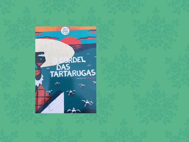 O CORDEL DAS TARTARUGAS by Gabriela Walendzus