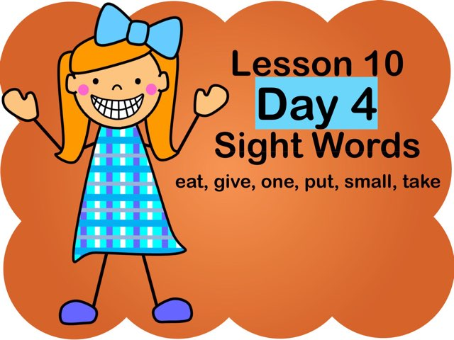 Lesson 10 - Day 4 Sight Words by Jennifer