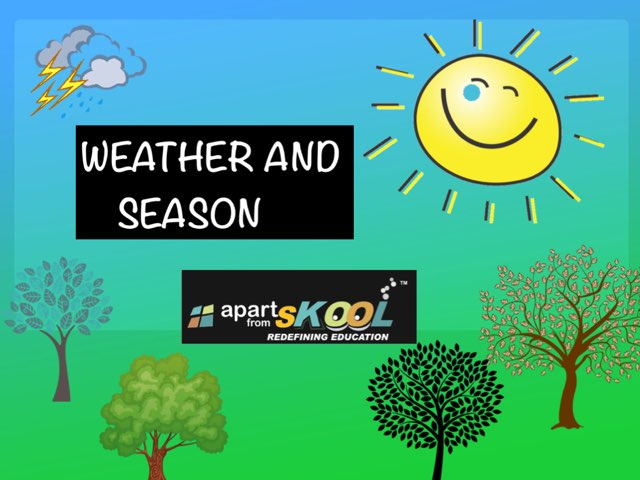 Weather And Season by TinyTap creator