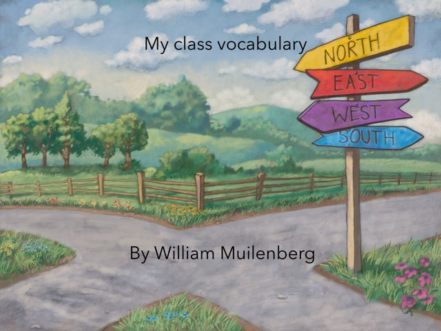 My Vocabulary  by William Muilenberg