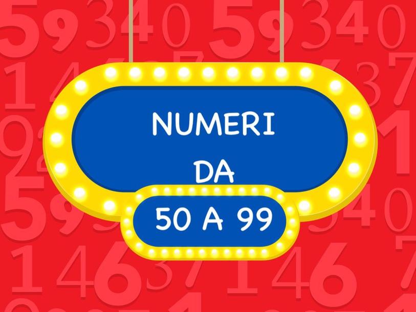 Numeri Da 50 a 99 by Primaria Interattiva