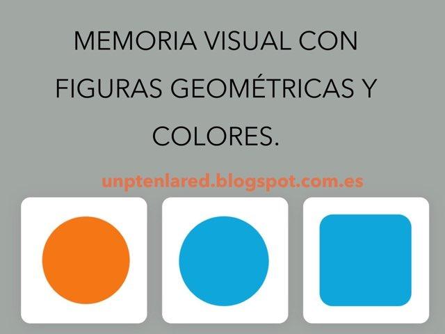Memoria Visual Con Figuras Geométricas Y Colores. by Jose Sanchez Ureña