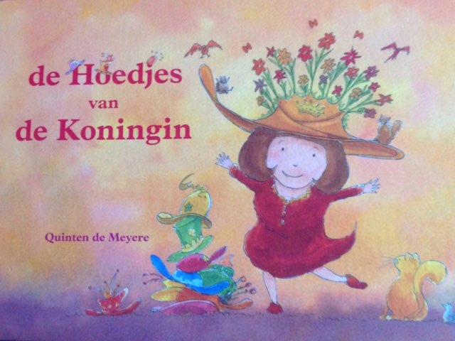 De Hoedjes Van De Koningin by Vivian Meijer