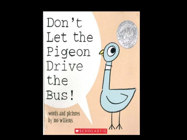 Don't Let The Pigeon Drive The Bus! (CVI) by Diana Fitzpatrick
