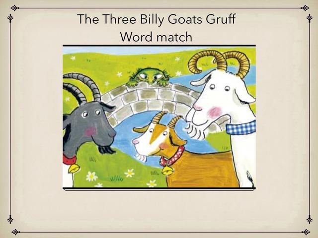 Three Billy Goats Word Match by Victoria Benn
