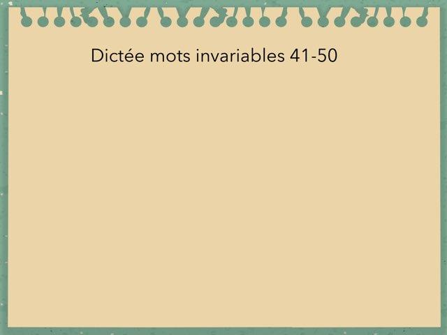 Dictée Mots Invariables 41-50 by Becquet Maxime