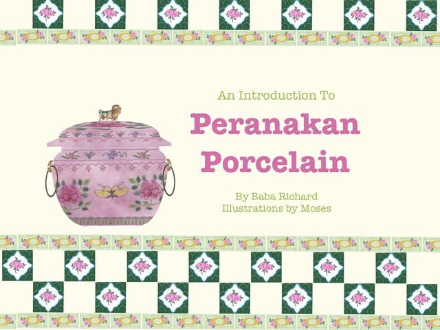 Peranakan Porcelain by Moses Sia