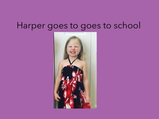 Harper Goes To School by Suzan Tibbitts