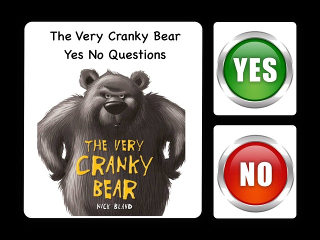 The Very Cranky Bear Yes No Questions by Jo Sutton