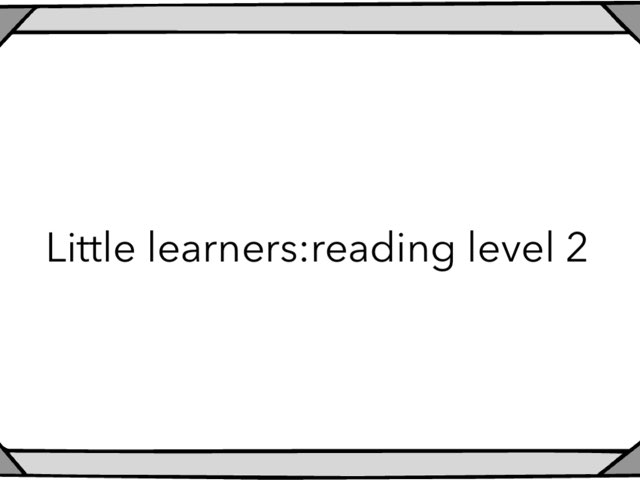 Little Learners:reading Level 2 by Flora Silver