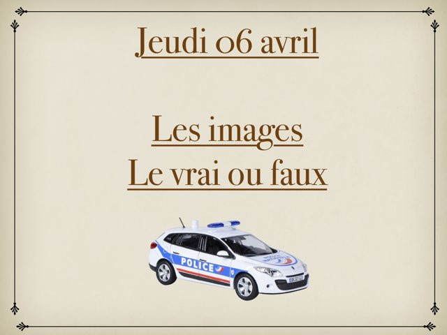 M - Jeu06 - Images Et Vrai Faux  by Caroline Gozdek