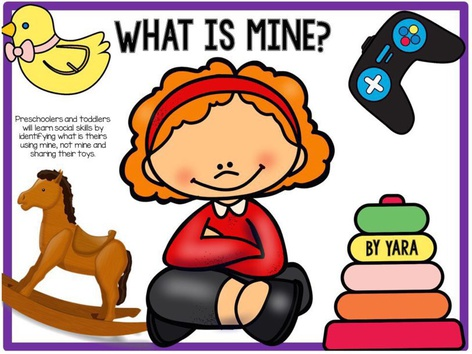What Is Mine? What Is Yours? Learning To Share Toys (EN UK) by Yara Habanbou
