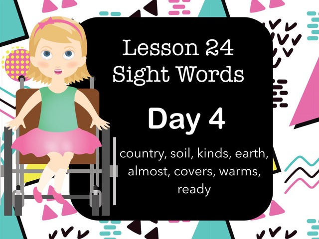 Lesson 24 Sight Words  Day 4 by Jennifer