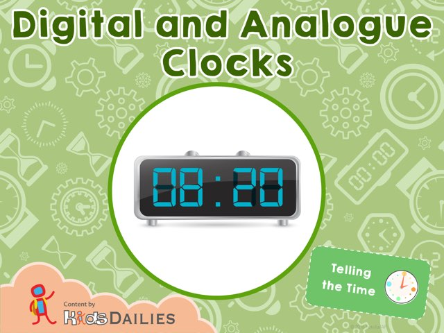 Telling The Time: Digital And Analog Clocks by Kids Dailies