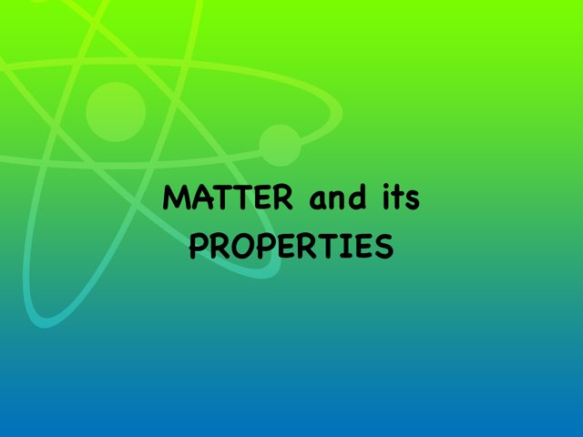 Matter and its properties by Sheryll MS
