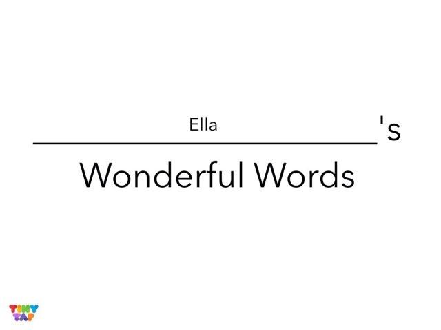 Ella's Wonderful Words by Erin Moody