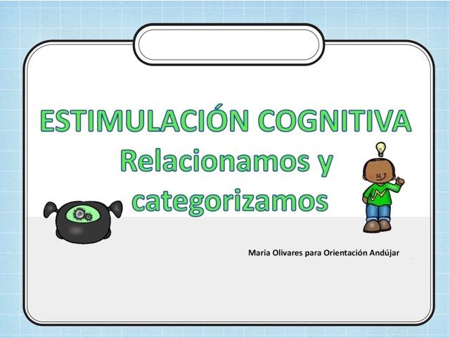 Estimulación Cognitiva : Relacionar Y Categorizar by Zoila Masaveu