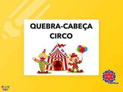 Quebra-cabeça - CIRCO by Thaísa Mendonça