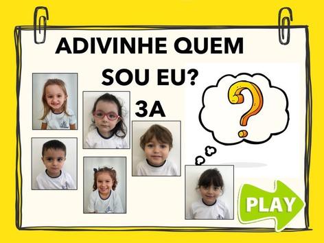 ADIVINHE QUEM SOU EU! 3A by Aline Oliveira