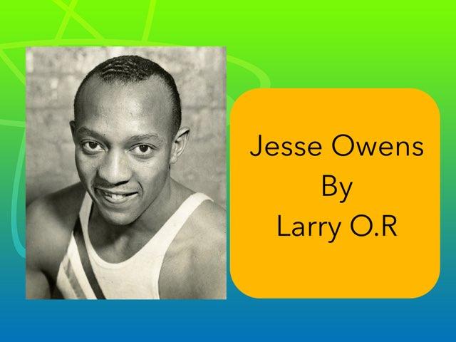 Jesse Owens By Larry O.R by Christine Snow