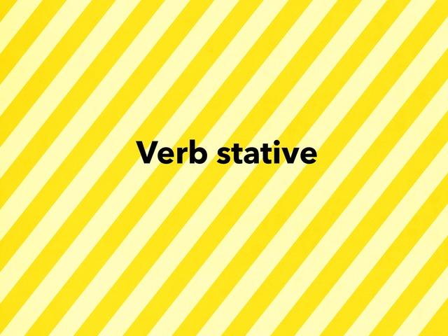 Verb Stative  by منال الحربي