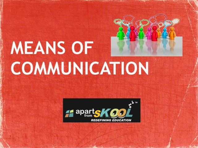 MEANS OF COMMUNICATION  by TinyTap creator