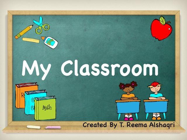 Classroom  by Reema SA