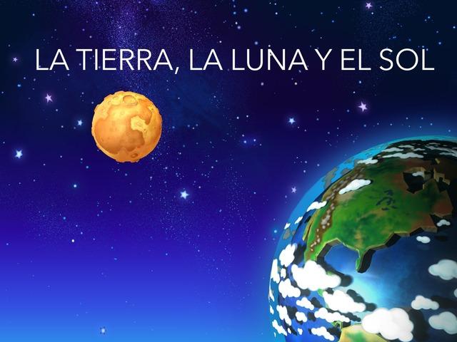 La Tierra, La Luna Y El Sol by Jose Sanchez Ureña