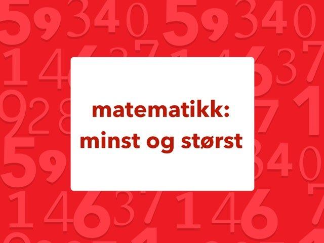 Matematikk: størst og minst by Laksen HarEn