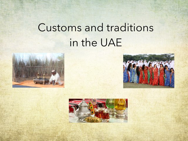 Customs and Traditions in the UAE by Aisha Saeed