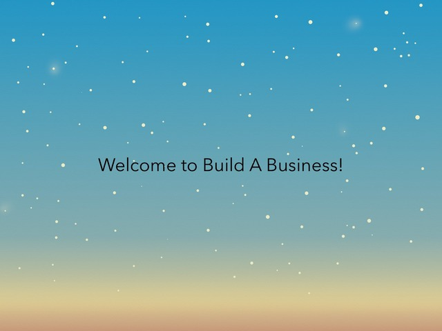Intro to Build A Business! by Alison Hills