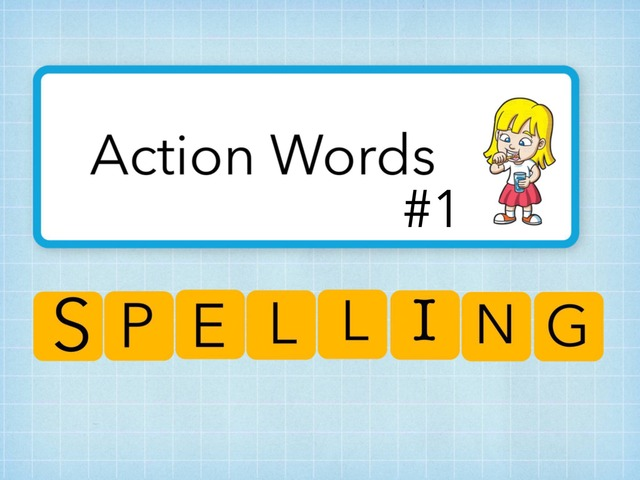 Action Words Spelling #1 by Carol Smith
