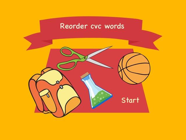 Reorder Cvc Words by Faye Fahad