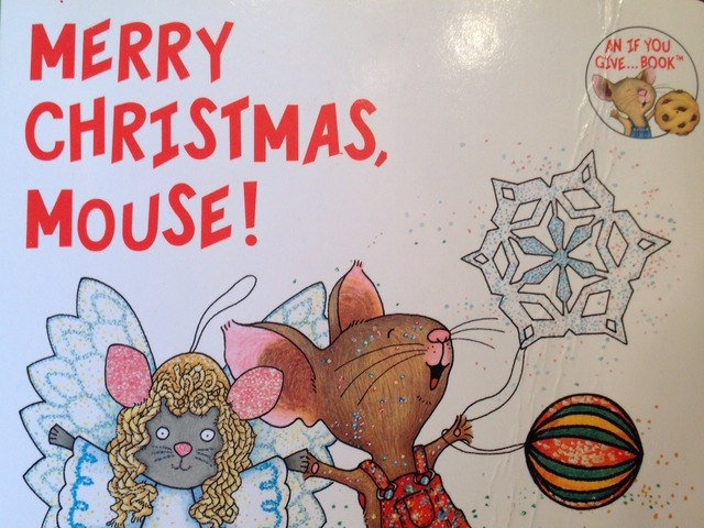 Merry Christmas, Mouse! by Lori Board