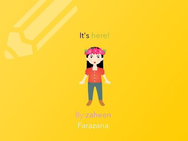 It's Here! by Idah Rahman
