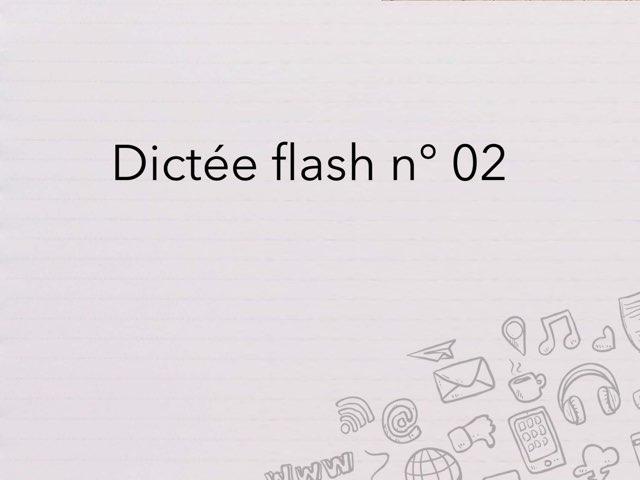Dictée Flash N° 02 by Cédric Houbrechts