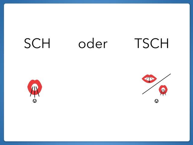 Mitlaut SCH oder TSCH by Marina Ruß