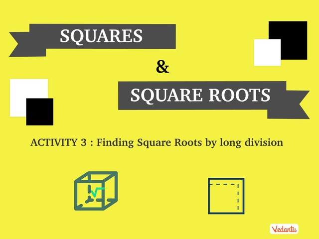 G8 Squares and Square Roots 3  by Manish Kumar
