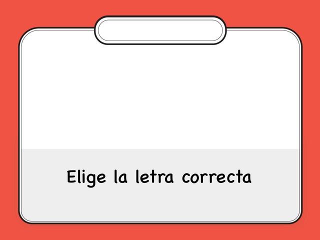 Elige La Letra Correcta by Zoila Masaveu