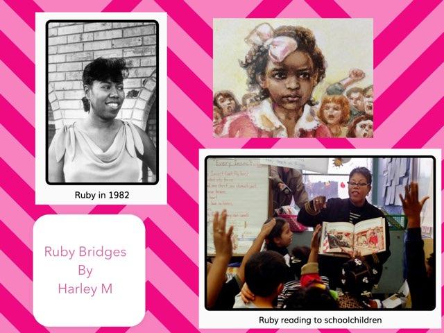 Ruby Bridges By Harley  by Christine Snow