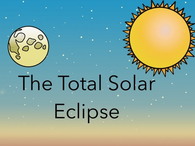 The Total Solar Eclipse  by Karen Souter