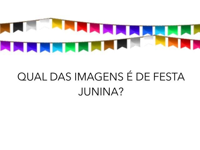 FESTA JUNINA - Encontre as imagens  by Renata Giovannelli